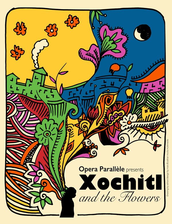 Opera Parallèle Presents Xochitl and the flowers