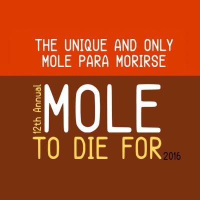 Mole Para Morirse 2016