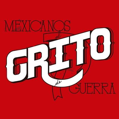 Mexicanos Al Grito De Guerra: Event