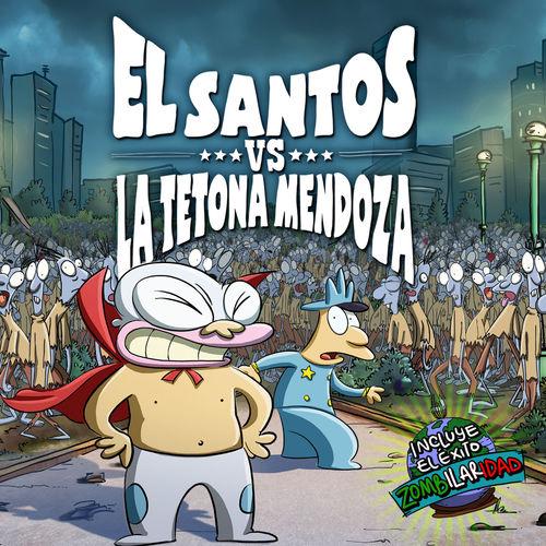 El Santos con La Tetona