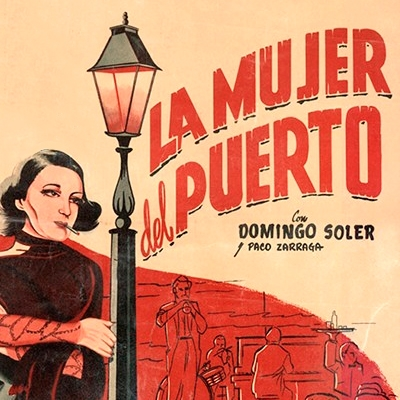 La Mujer Del Puerto by Domingo Soler (Movie Poster)