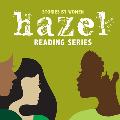 Stories by Women: Hazel Reading Series