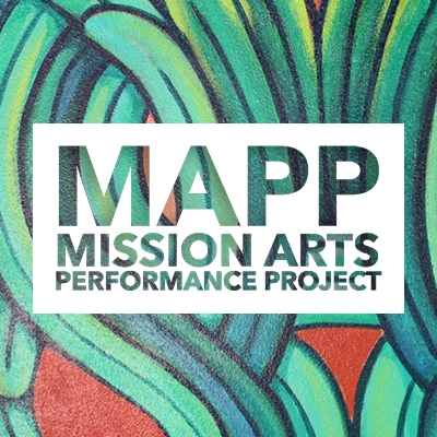 MAPP: Mission Arts And Performance Project