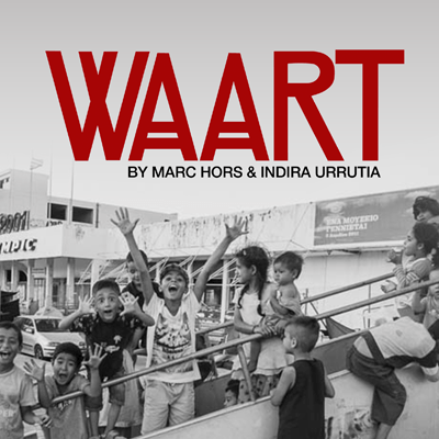 WAART: We Are All Refugee Artists by Marc Hors and Indira Urrutia