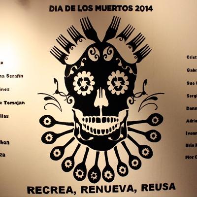 Día De Muertos 2014: Recrea, Renueva, Reusa