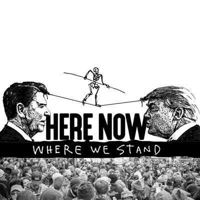 Here Now: Where We Stand