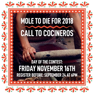 Mole To Die For 2018 Call to Cocineros