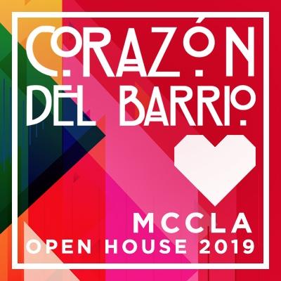 Corazon Del Barrio MCCLA Open House 2019