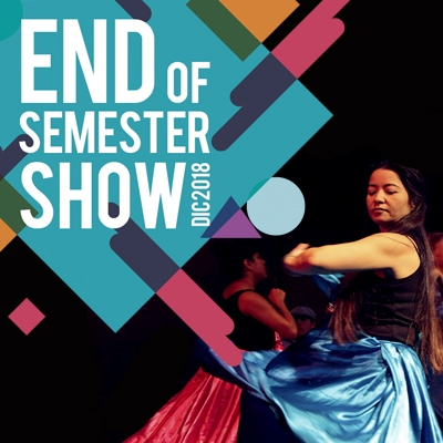 End Of Semester Show December 2018