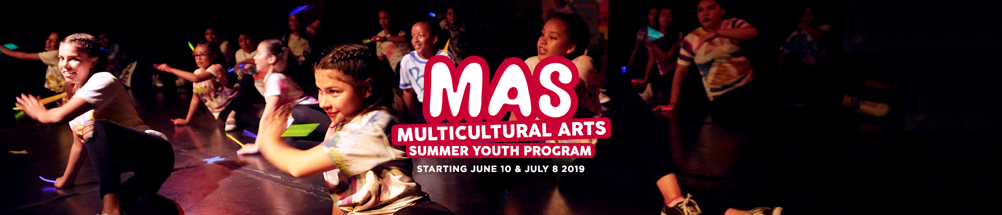 MAS: Multicultural Arts Summer Youth Program, Starting June 10 and July 8 2019