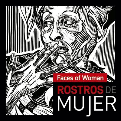 Faces of Women Rostros de Mujer