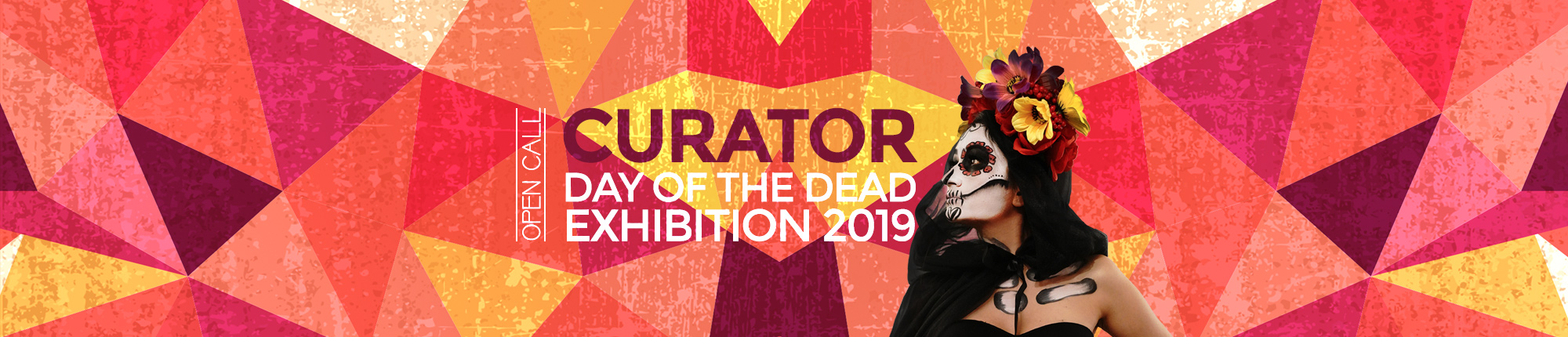 Open Call for Curator: Day of the Dead Exhibition 2019