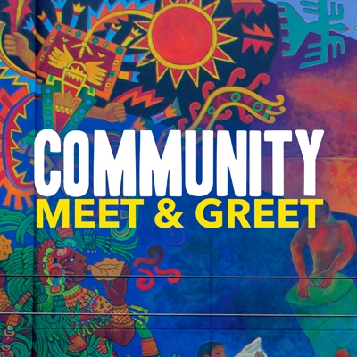 Community Meet and Greet