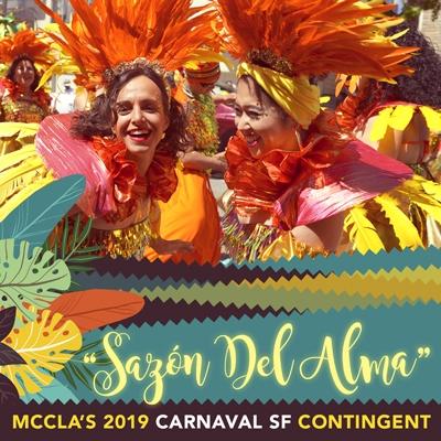 Sazón del Alma MCCLA's 2019 Carnaval SF Contingent