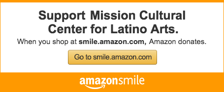 Support Mission Cultural Center for Latino Arts. When you shop at smile.amazon.com, Amazon donates. Go to smile.amazon.com