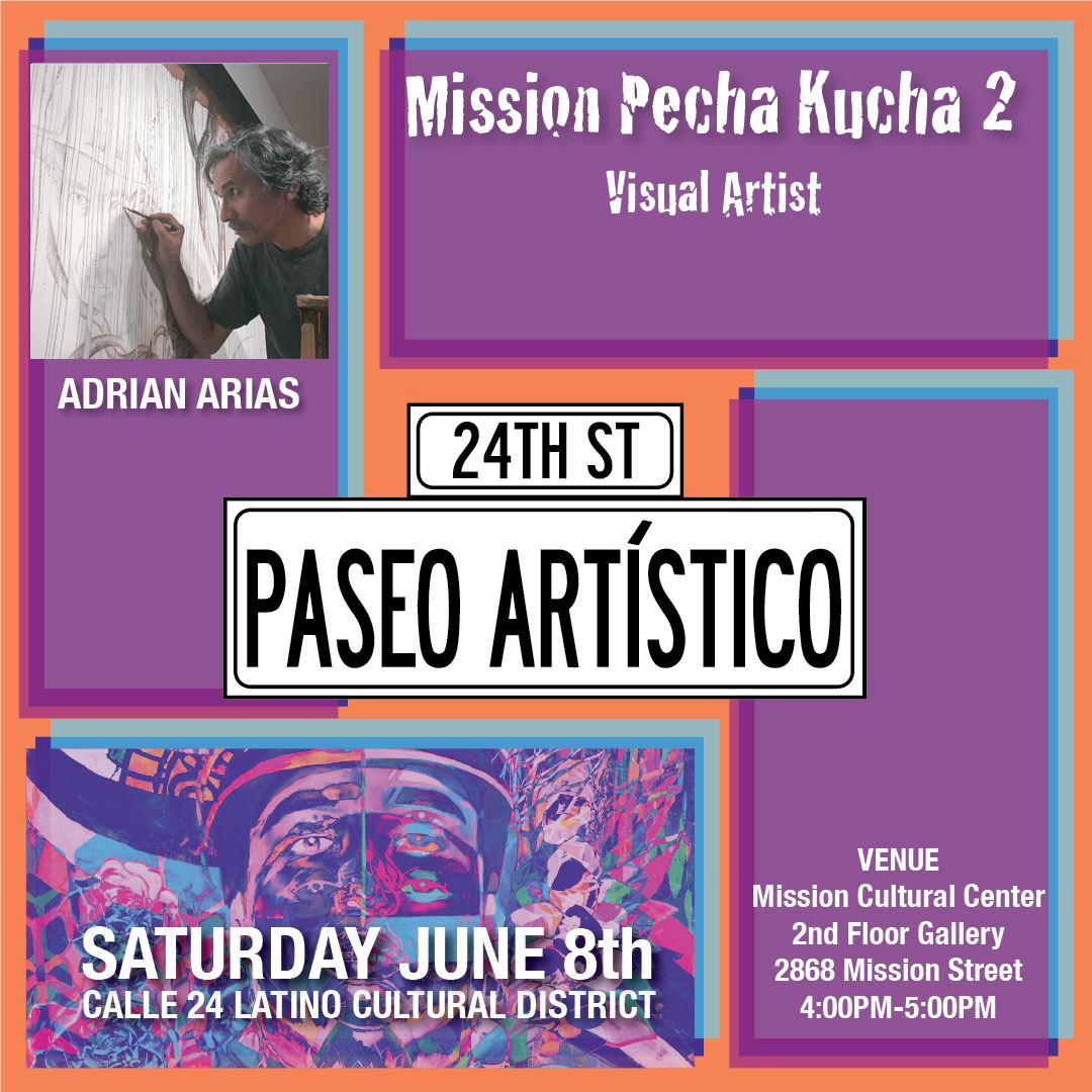 Adrian Arias, Visual Artist presenting at Mission Pecha Kucha 2.