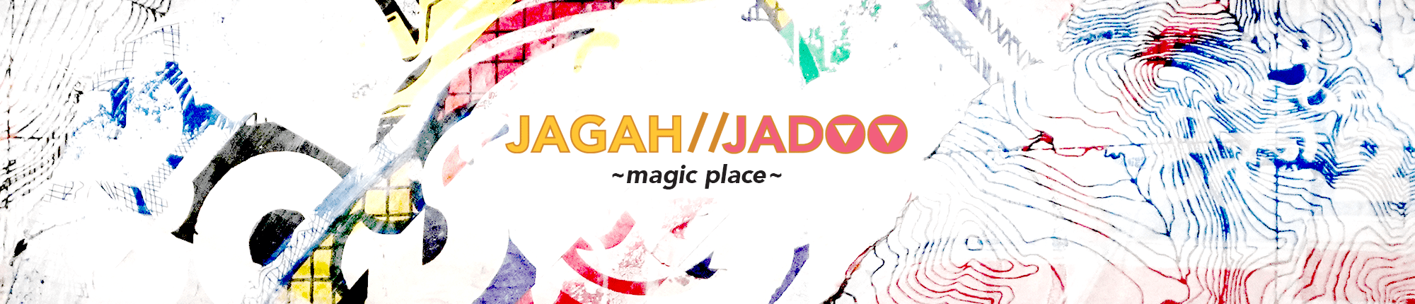 Jagah Jaddo: Magic Place