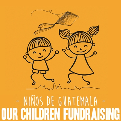 Niños de Guatemala: Our Children Fundraising