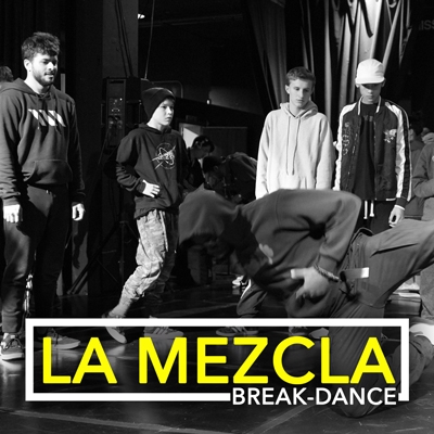 La Mezcla Break Dance