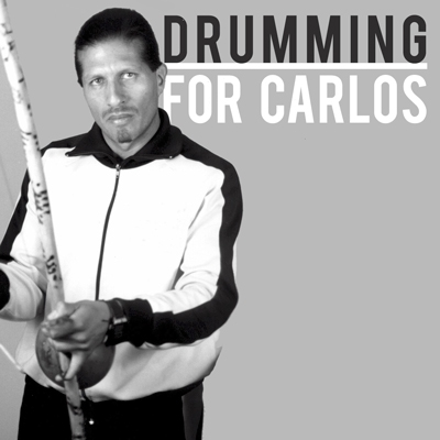 Drumming for Carlos