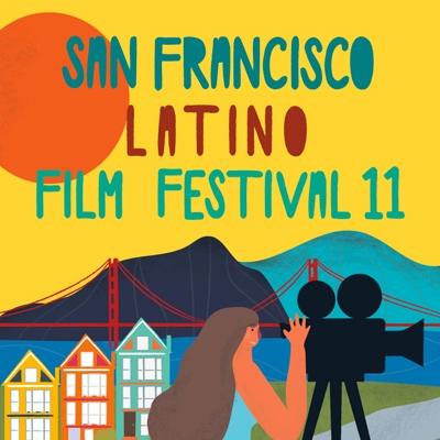 San Francisco Latino Film Festival 11
