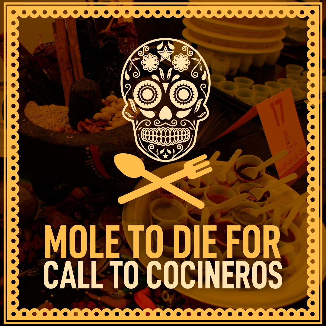 Mole To Die For Call To Cocineros