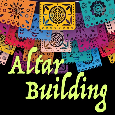 Day Of The Dead Altar Building Workshop