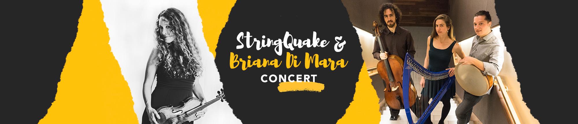 StringQuake And Briana Di Mara Concert