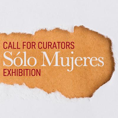 Call for Curators: Sólo Mujeres Exhibition