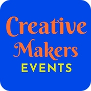Creative Makers Events