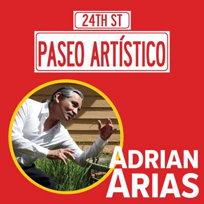 Paseo Artístico, Adrian Arias