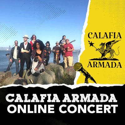 Calafia Armada Online Concert