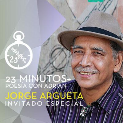 23 Minutos Poesía con Adrian: Jorge Argueta Invitado Especial
