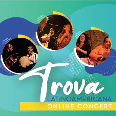 Trova Latinoamericana Online Concert