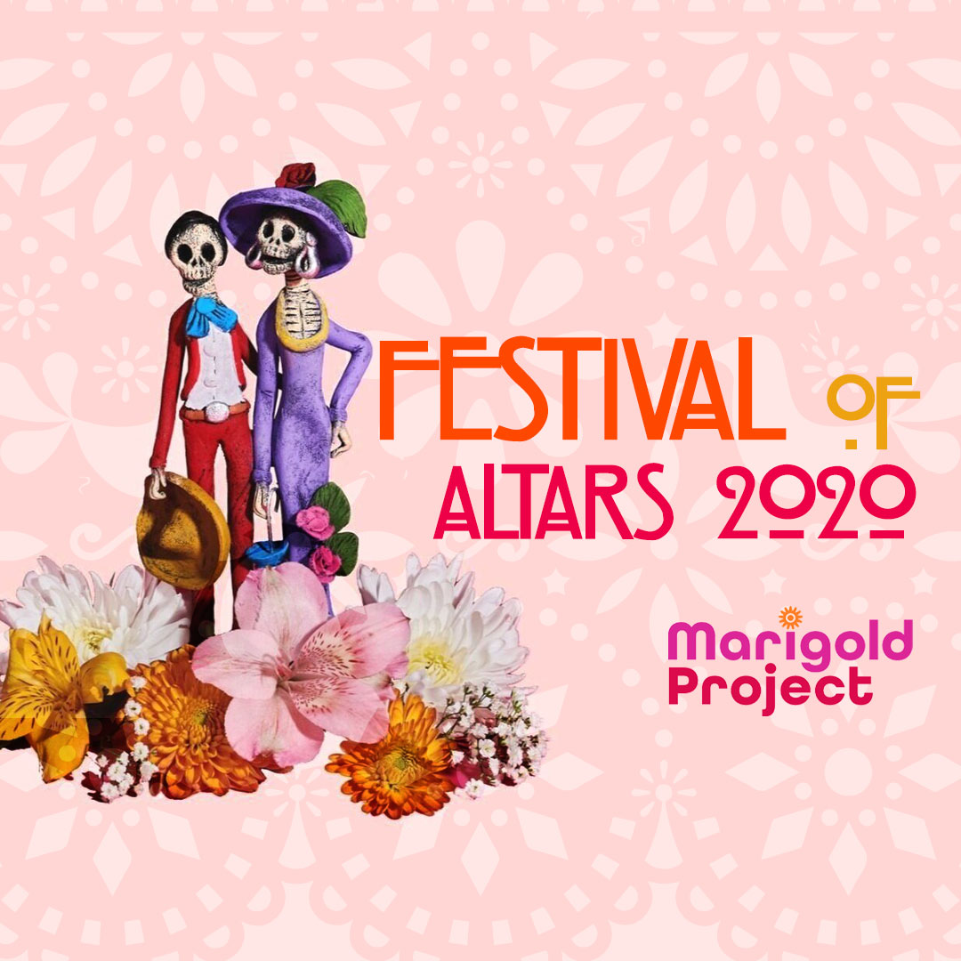 Festival Of Altars 2020: Marigold Project