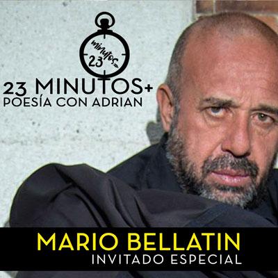 23 Minutos+ Poesía Con Adrian: Mario Bellatin Invitado Especial