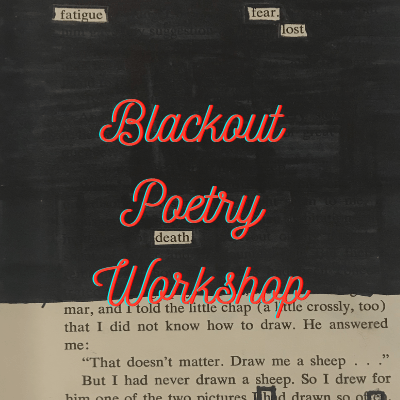 Blackout Poetry Workshop
