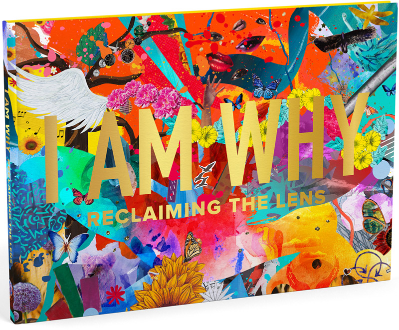 I Am Why: Reclaiming The Lens (Book Cover)