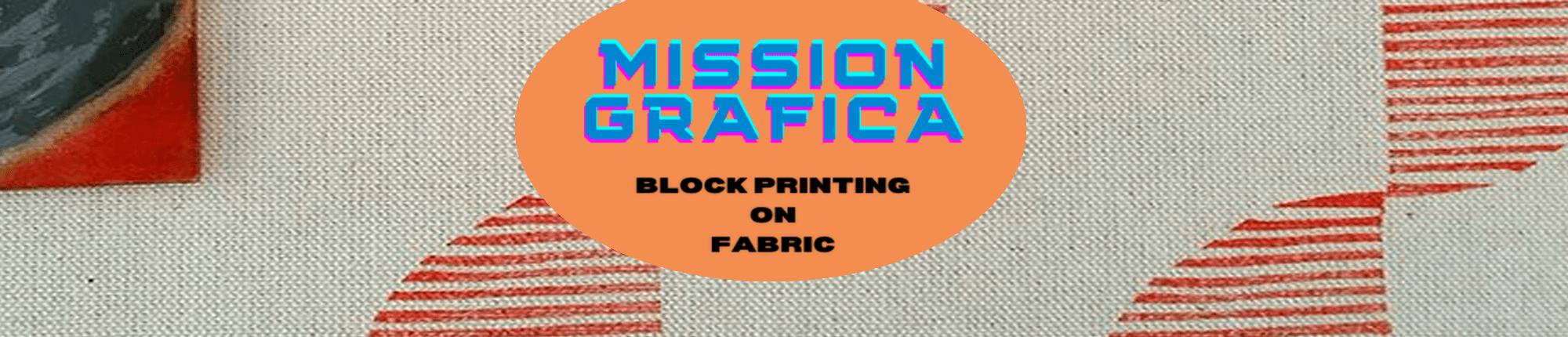 Mission Gráfica: Block Printing On Fabric
