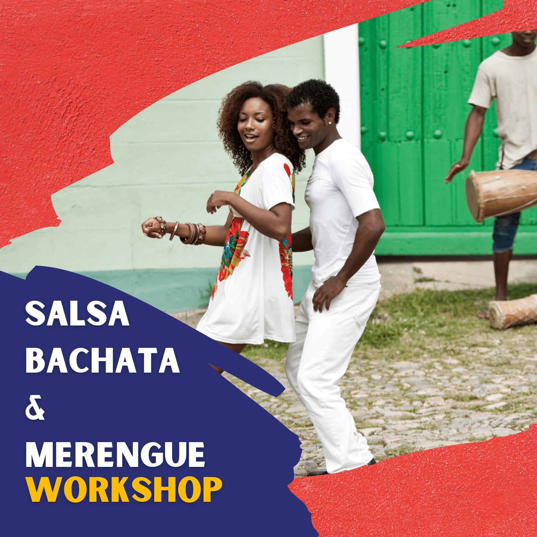 Salsa Bachata and Merengue Workshop
