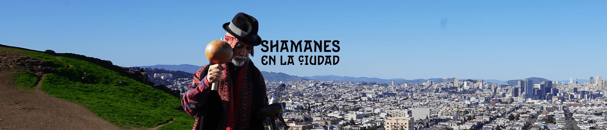 Shamanes en la ciudad